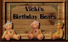 Vickie's Birthday Bears